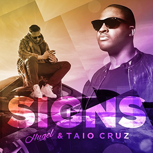 HUGEL FEAT. TAIO CRUZ - Signs (Warner)