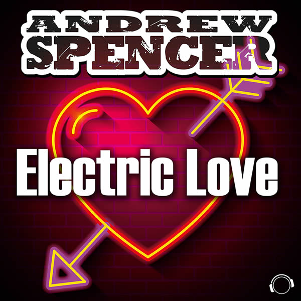 ANDREW SPENCER - Electric Love (Mental Madness/KNM)
