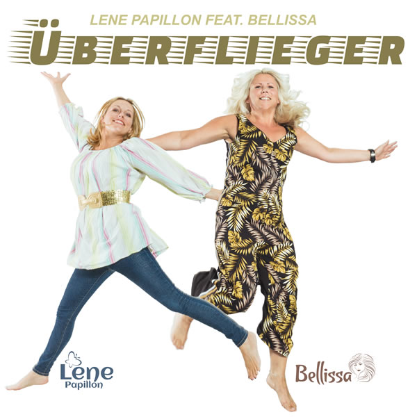 LENE PAPILLON & BELLISSA - Überflieger (Meda Musik)