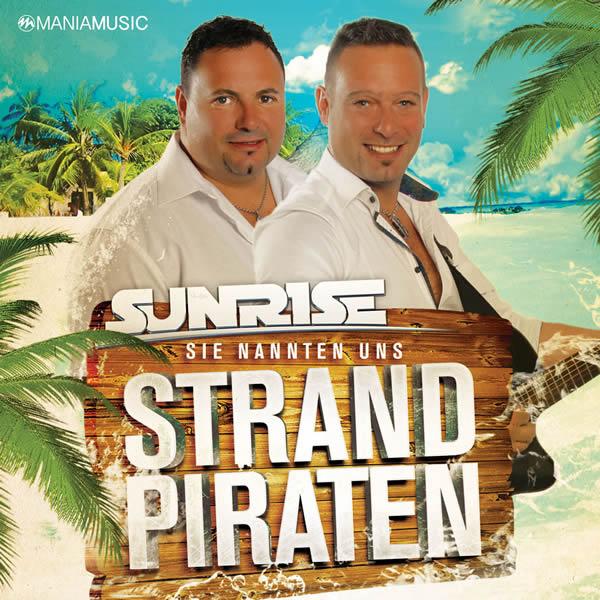 SUNRISE - Sie Nannten Uns Strandpiraten (Mania Music)