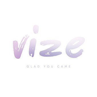 VIZE - Glad You Came (Kontor/KNM)