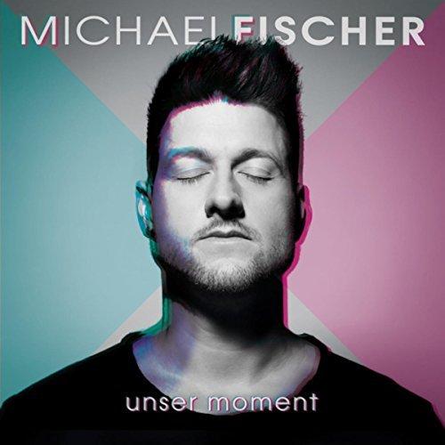 MICHAEL FISCHER - Unser Moment (Hitmix)