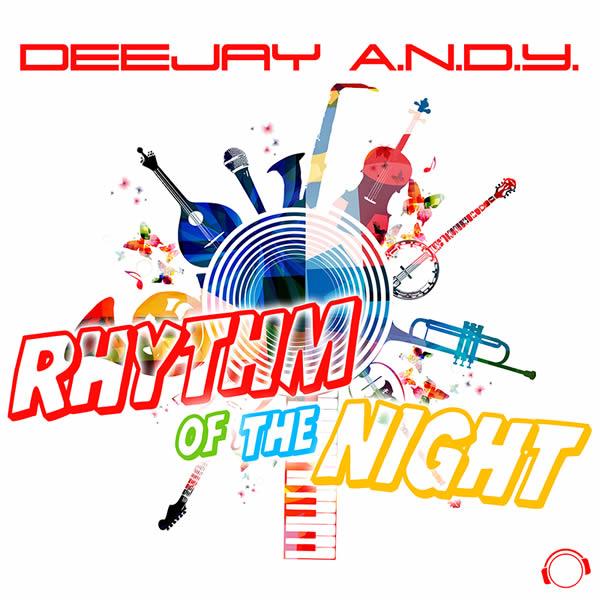 DEEJAY A.N.D.Y. - Rhythm Of The Night (Mental Madness/KNM)