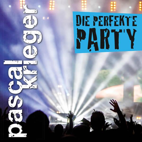 PASCAL KRIEGER - Die Perfekte Party (Fiesta/KNM)