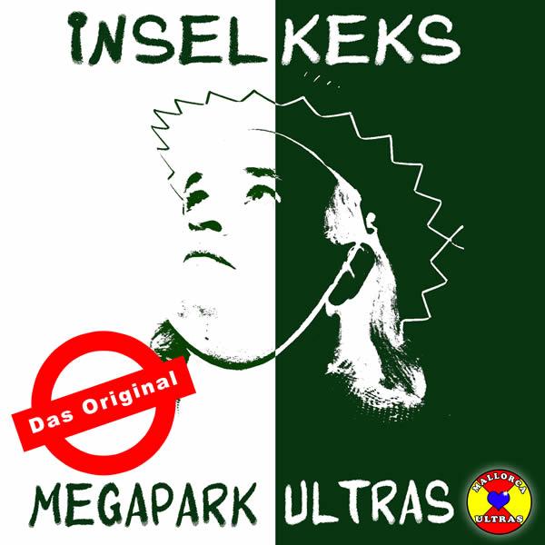INSELKEKS - Megapark Ultras (Fiesta/KNM)