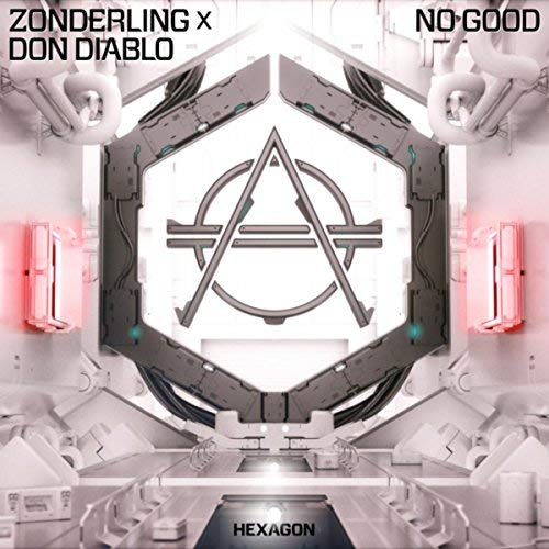 ZONDERLING X DON DIABLO - No Good (Hexagon/Spinnin/FUGA)