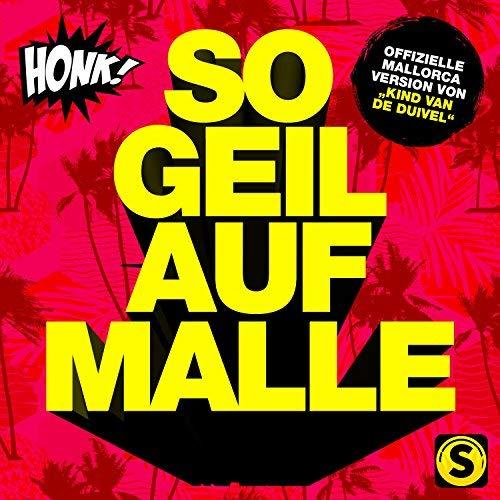 HONK! - So Geil Auf Malle (Summerfield)