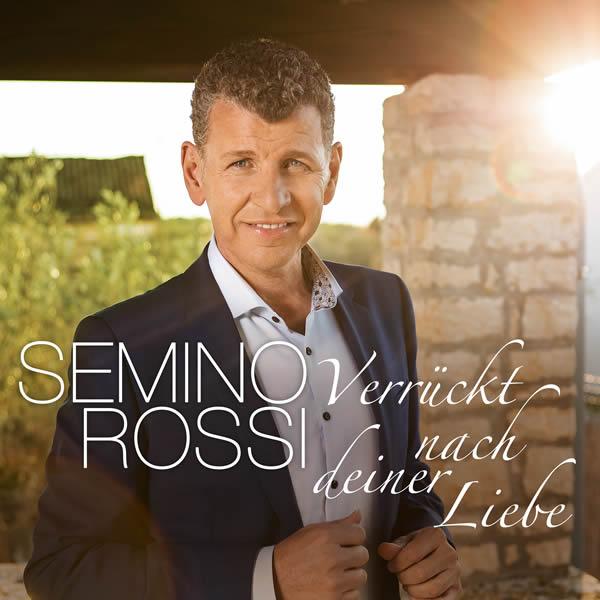 SEMINO ROSSI - Verrückt Nach Deiner Liebe (Ariola/Sony)