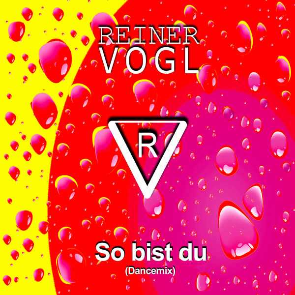 REINER VOGL - So Bist Du (Dancemix) (Fiesta/KNM)