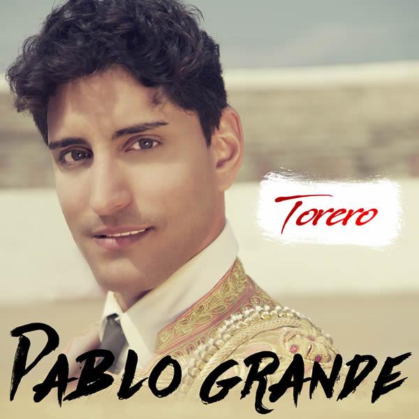 PABLO GRANDE - Torero (Mandorla Music)