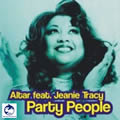 ALTAR FEAT. JEANIE TRACY - Party People (A 45/DMD/Edel)