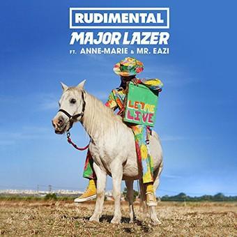RUDIMENTAL X MAJOR LAZER FEAT. ANNE-MARIE & MR EAZI - Let Me Live (Asylum/Atlantic/Warner)