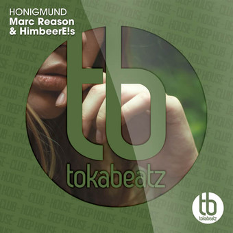 MARC REASON & HIMBEERE!S - Honigmund (Toka Beatz/Believe)