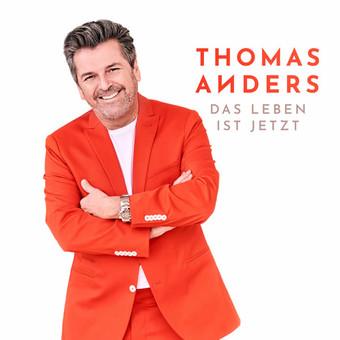 THOMAS ANDERS - Das Leben Ist Jetzt (Warner)