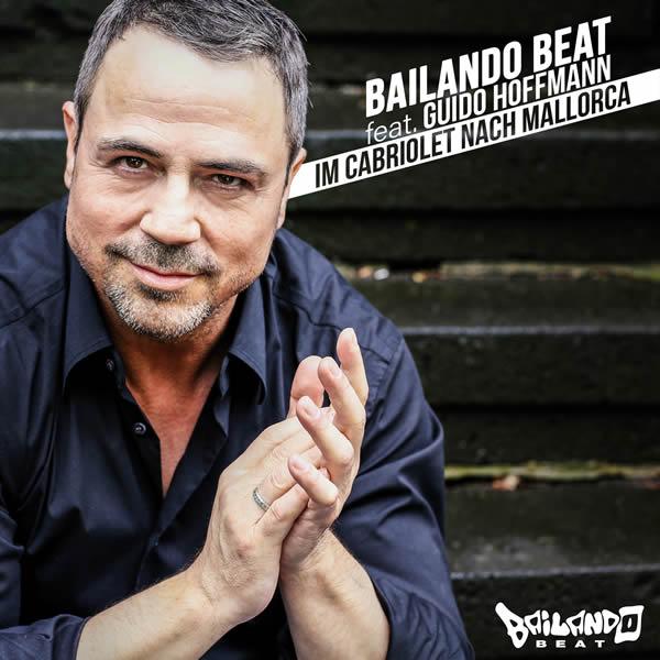 BAILANDO BEAT FEAT. GUIDO HOFFMANN - Im Cabriolet Nach Mallorca (Fiesta/KNM)