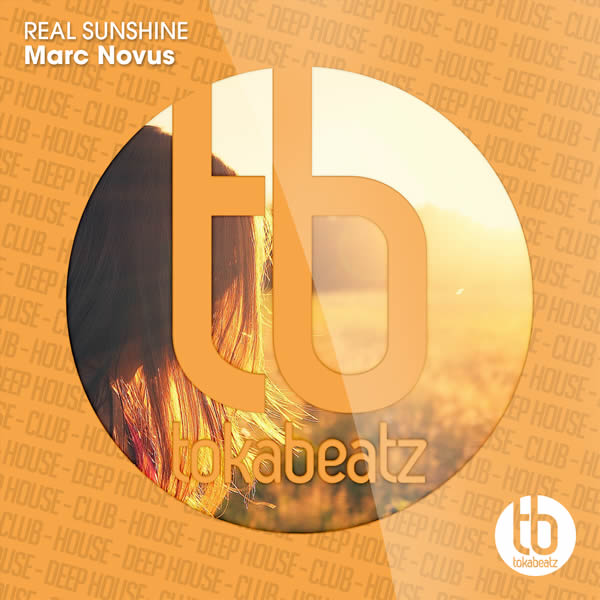 MARC NOVUS - Real Sunshine (Toka Beatz/Believe)