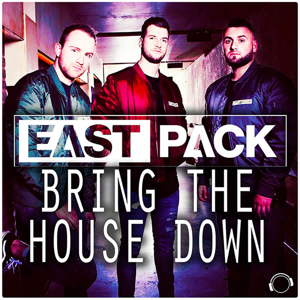 EASTPACK - Bring The House Down (Mental Madness/KNM)