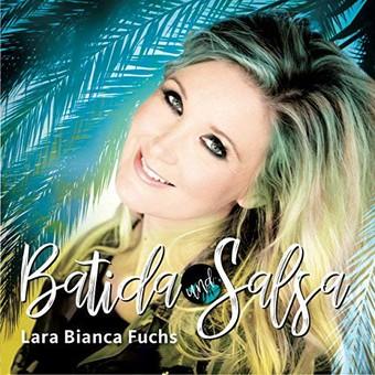 LARA BIANCA FUCHS - Batida Und Salsa (Daxhill)