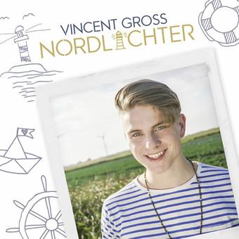 VINCENT GROSS - Nordlichter (Ariola/Sony)