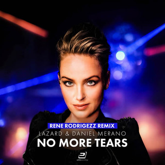 LAZARD & DANIEL MERANO - No More Tears (The Remixes) (Pulsive/Pulsive Media/KNM)