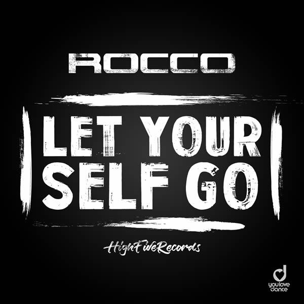 ROCCO - Let Yourself Go (High 5/Planet Punk/KNM)