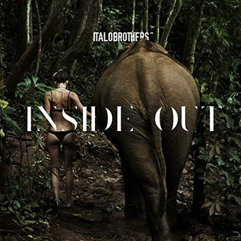 ITALOBROTHERS - Inside Out (Zoo Digital/Zooland/Sony)