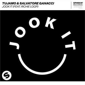 TUJAMO & SALVATORE GANACCI FEAT. RICHIE LOOP - Jook It (Spinnin/Warner)