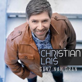 CHRISTIAN LAIS - Ganz Nah Dran (DA Music)
