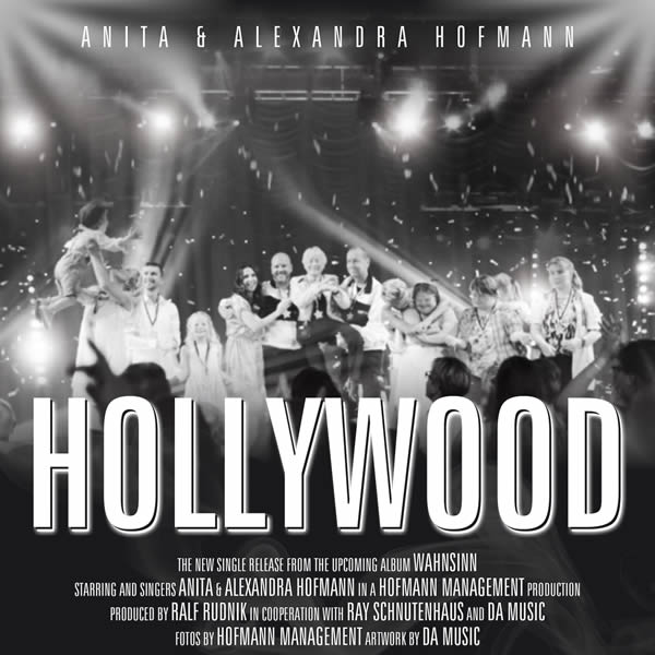 ANITA & ALEXANDRA HOFMANN - Hollywood (DA Music)