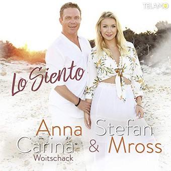ANNA-CARINA WOITSCHACK & STEFAN MROSS - Lo Siento (Telamo/Warner)