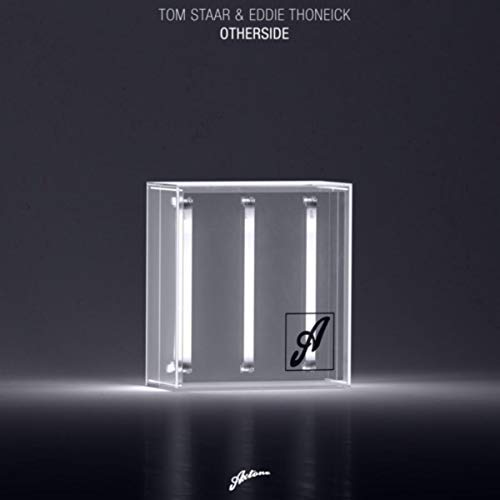 TOM STAAR & EDDIE THONEICK - Otherside (Axtone/Import)