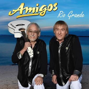 AMIGOS - Rio Grande (Ariola/Sony)