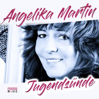 ANGELIKA MARTIN - Jugendsünde (Foxdog)