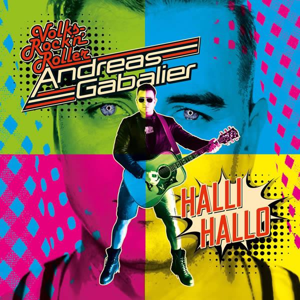 ANDREAS GABALIER - Hallihallo (Electrola/Universal/UV)