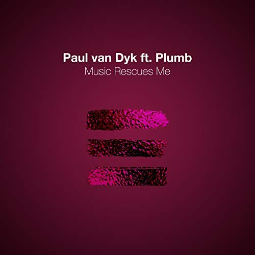PAUL VAN DYK FEAT. PLUMB - Music Rescues Me (Vandit)