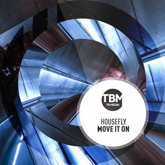 HOUSEFLY - Move It On (TB Media/KNM)