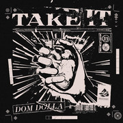 DOM DOLLA - Take It (Sweat It Out/B1/Sony)
