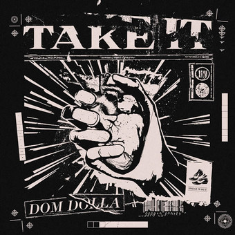 DOM DOLLA - Take It (Sweat It Out/B1/Sony)