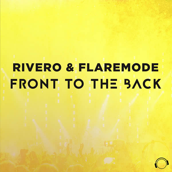 RIVERO & FLAREMODE - Front To The Back (Mental Madness/KNM)