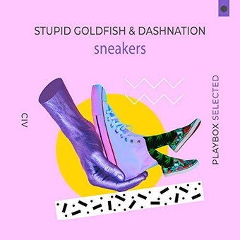 STUPID GOLDFISH & DASHNATION - Sneakers (Playbox)