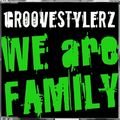GROOVESTYLERZ - We Are Family (Get Freaky!/Pulsive Media/Music Mail)