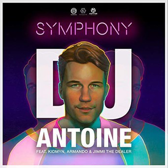 DJ ANTOINE FEAT. KIDMYN, ARMANDO & JIMMI THE DEALER - Symphony (Houseworks/Global Productions/Kontor/KNM)