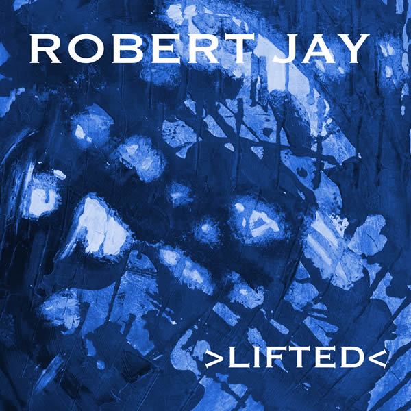 ROBERT JAY - Lifted (Splash-tunes/A 45/KNM)