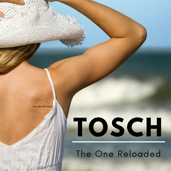 TOSCH - The One (Reloaded) (C 47/A 45/KNM)