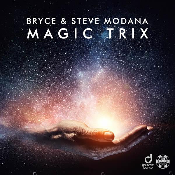 BRYCE & STEVE MODANA - Magic Trix (Big Blind/Planet Punk/KNM)