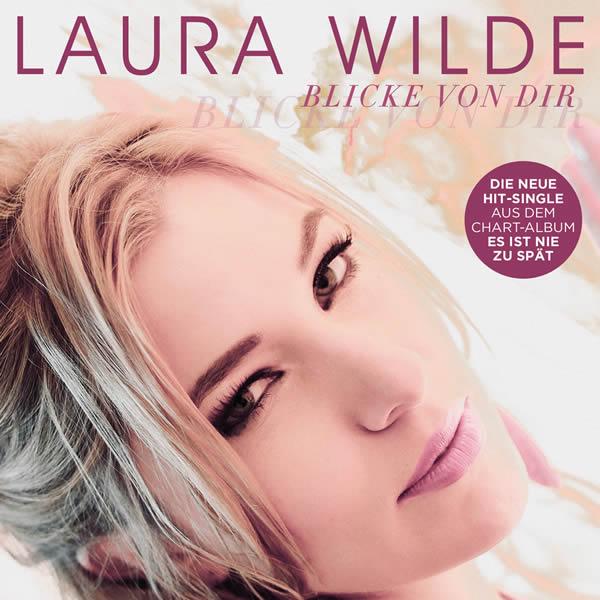 LAURA WILDE - Blicke Von Dir (DA Music)