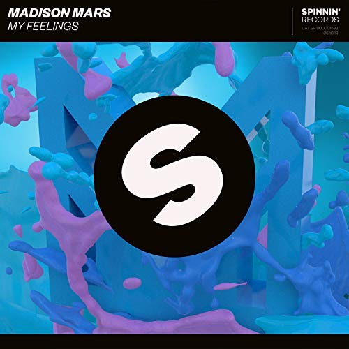 MADISON MARS - My Feelings (Spinnin/Warner)