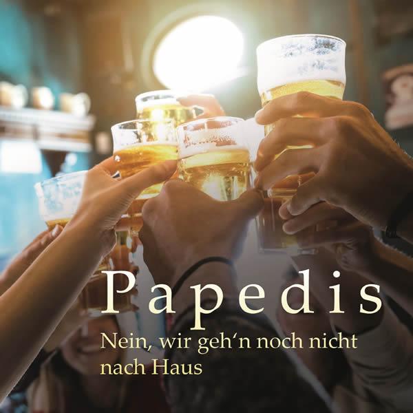 PAPEDIS - Nein, Wir Geh'n Noch Nicht Nach Haus (Fiesta/KNM)