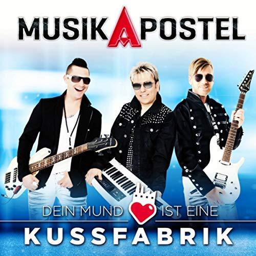 MUSIKAPOSTEL - Dein Mund Ist Eine Kussfabrik (UR-Music)