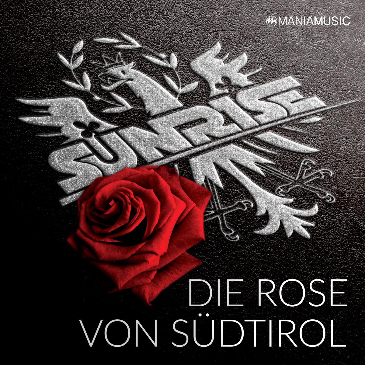 SUNRISE - Die Rose Von Südtirol (Mania Music)